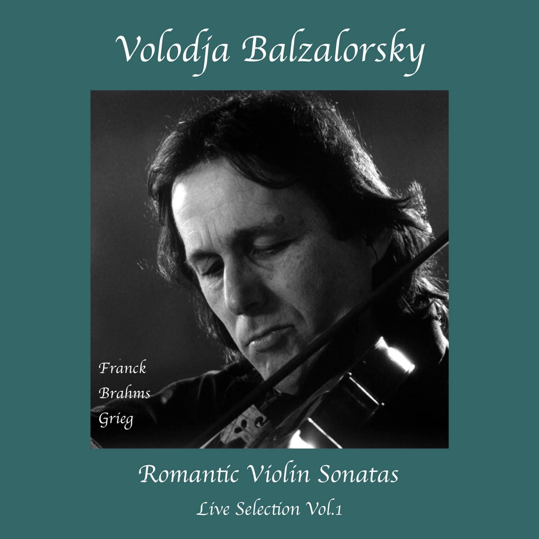 Romantic Violin Sonatas: Live Selection No. 1