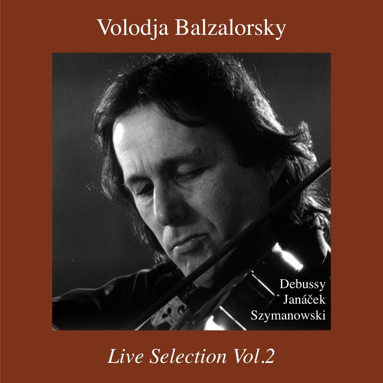Live Selection No2:New digital album release Debussy, Janacek, Szymanowski: Sonatas for Violin and Piano