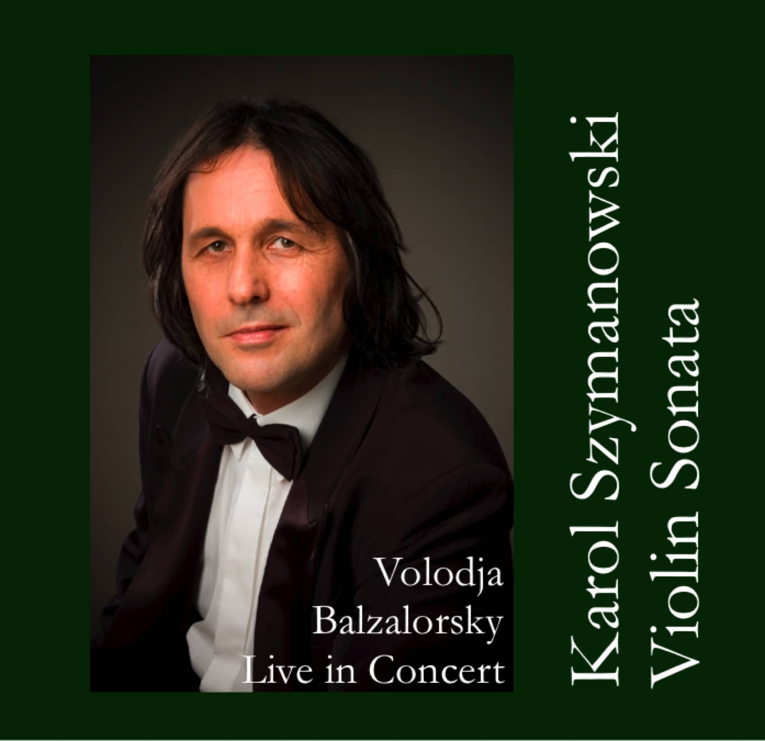 New digital EP Release: Karol Szymanowski-Violin Sonata
